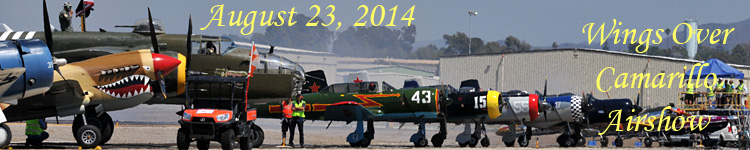 Click here for the Wings Over Camarillo 2014 galleries