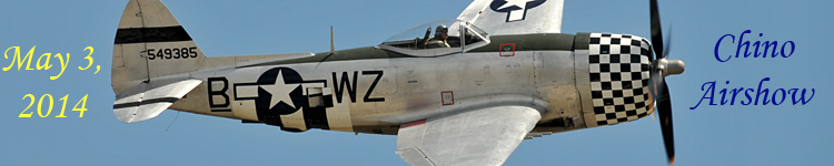 Click here for the Chino Airshow 2014 section