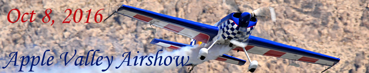 Click here for the Apple Valley Airshow 2016 Section