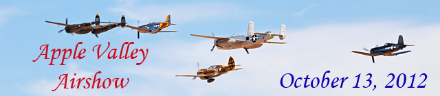 Click here for the Apple Valley Airshow 2012 gallery