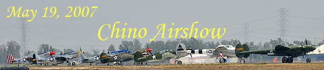 Click here for the Chino Airshow 2007 galleries