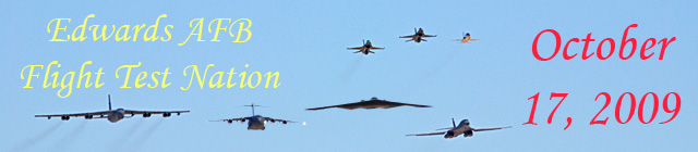 Click here for the Edwards AFB Flight Test           Nation 2009 section