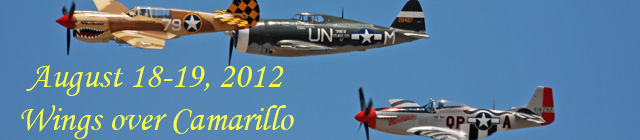 Click here for the 2012 Wings Over Camarillo section
