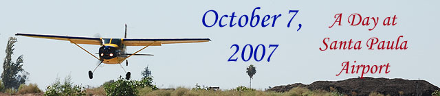 Click here for the Day at Santa Paula Airport           section