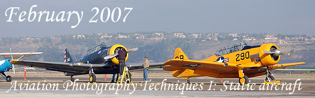 Click here for the Aviation Photography Techniques, Part 1, Static aircraft article