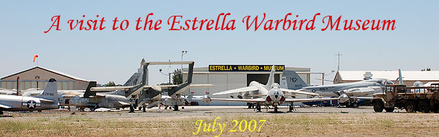 Click here for the Estrella Warbird Musem photo essay