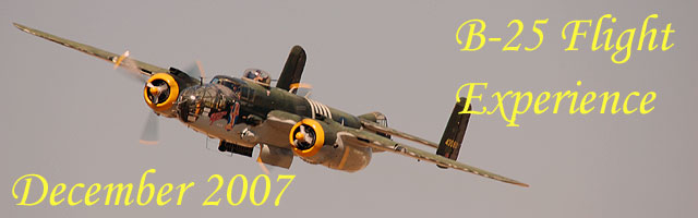 Click here for the B-25 Flight Experience article